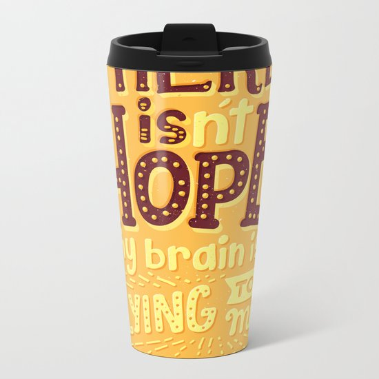There is hope Metal Travel Mug