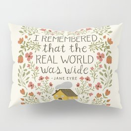 "Jane Eyre ""World Was Wide"" Quote Pillow Sham"