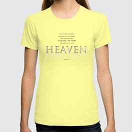 As it is in HEAVEN T-shirt