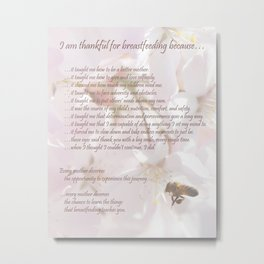 Breastfeeding Quote Print, Love Nursing Your Nursling, Breast Milk is the Best, The Flowers and Bees Metal Print