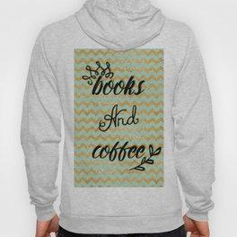 Books and coffee Hoody