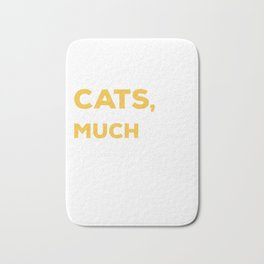 I like cats you not so much Bath Mat