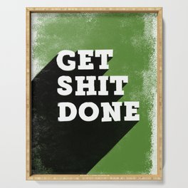 Get Shit Done Stencil Green Serving Tray