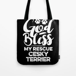 God Bless My Rescue Cesky Terrier Paw Print for Dog Walker Gift Tote Bag