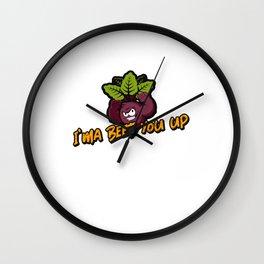 I'ma beet you up beetroot pun veggie gift idea Wall Clock