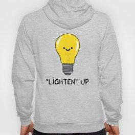 LIGHTEN up Hoody