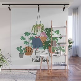 Crazy Plant lady Wall Mural
