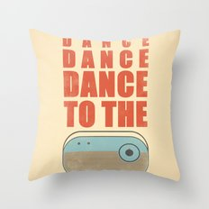 Dance To The Radio! Throw Pillow