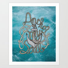 Anchor My Soul (2nd Edition) Art Print