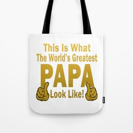 Greatest Papa Tote Bag