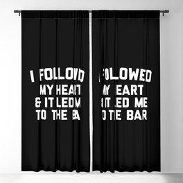 Led Me To Bar Funny Quote Blackout Curtain