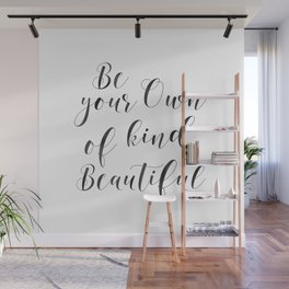 Be Your Own Kind Of Beautiful,Bathroom Sign,Bathroom Decor Wall Mural