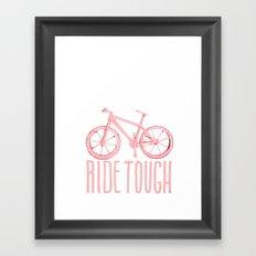 Ride Tough Framed Art Print
