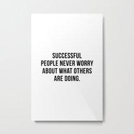 Successful people Metal Print