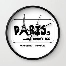 PARISs ... ma nunn'è iss Wall Clock