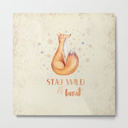 Stay Wild at Heart-Winter Fox Illustration Metal Print
