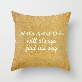 Meant To Be Throw Pillow