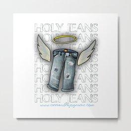 Holy Jeans Metal Print