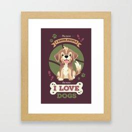 I Love Dogs! Framed Art Print