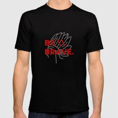 Be Brave Black Mens Fitted Tee MEDIUM