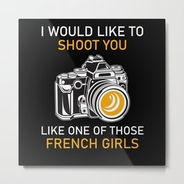 Camera French Girl Funny Gift Metal Print