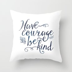 Have Courage and Be Kind (navy colorway) Throw Pillow