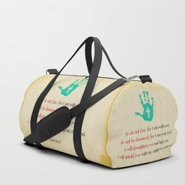 I will uphold you! Duffle Bag