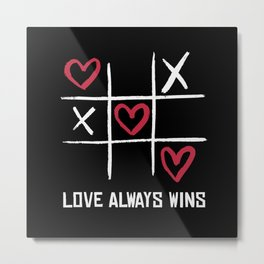 Love always Wins Metal Print
