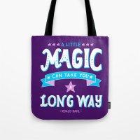 roald dahl Tote Bags featuring Magic by lizjowen