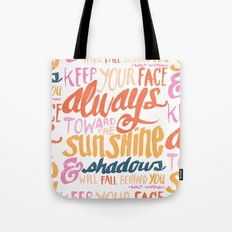 ...TOWARDS THE SUNSHINE Tote Bag
