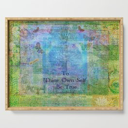 To Thine Own Self Be True Shakespeare Quote Serving Tray