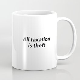 Andy Ancap All Taxation is Theft Pepe The Frog Coffee Mug