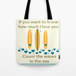 Count the waves Tote Bag