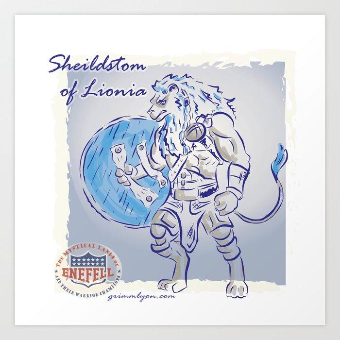 Shieldstom of Lionia Art Print