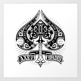 Axe of Spades Art Print