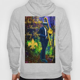 NEW ORLEANS JAZZ TROMBONE LET THE GOOD TIMES ROLL!! Hoody