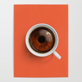 Coffee Eye Poster