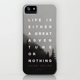 Adventure or Nothing iPhone Case