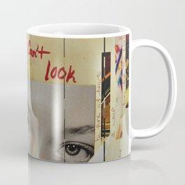 I Can't Look Coffee Mug
