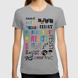 Resist them 3 T-shirt