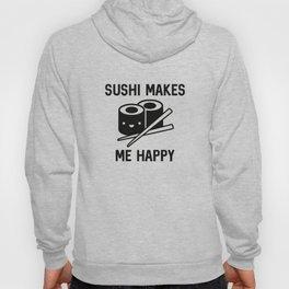 Sushi Makes Me Happy Hoody