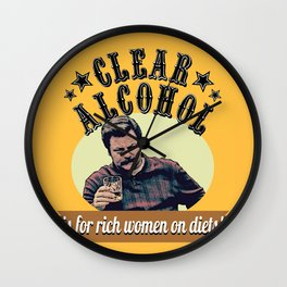Clear Alcohol is for Rich Women on Diets!  |  Ron Swanson Wall Clock