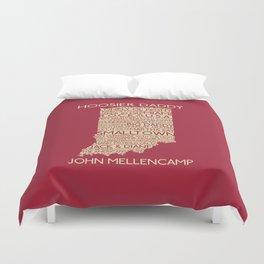 Hoosier Daddy, John Mellencamp, Indiana map art Duvet Cover