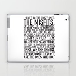 Here's to the crazy ones Laptop & iPad Skin