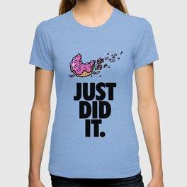 Just Did It T-shirt