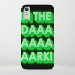 in the dark iPhone Case