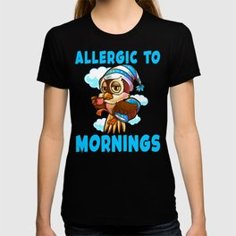 Cute Owl Allergic To Mornings Gift For Night Owls T-shirt