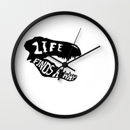Life Finds a Way 1 Wall Clock
