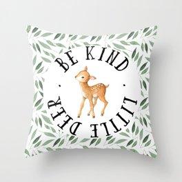 Be Kind Little Deer Throw Pillow