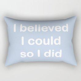 I believed - light periwinkle Rectangular Pillow